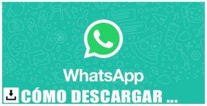 Como descargar WhatsApp gratis