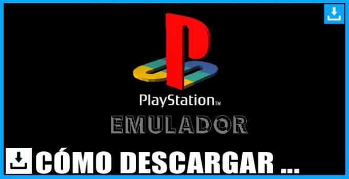 Como descargar e instalar emuladores de PlayStation PS1 PS2 PS3 PS4 y PSP
