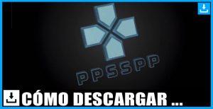PPSSPP Emulador Portátil de PlayStation