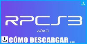 RPCS3 el mejor emulador para PlayStation 3 PS3